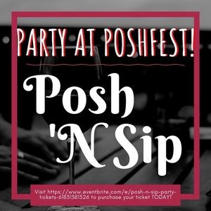 Other - 🎉PURCHASE YOUR TICKET NOW!🍷Posh N Sip 🍷Party 🎉
